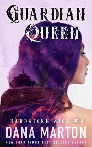 Guardian Queen (Hardstrom Saga #3) Dana Marton