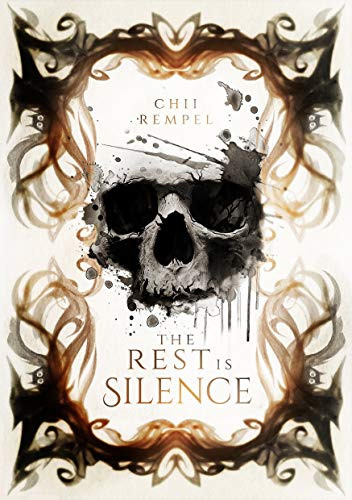 The Rest is Silence Chii Rempel
