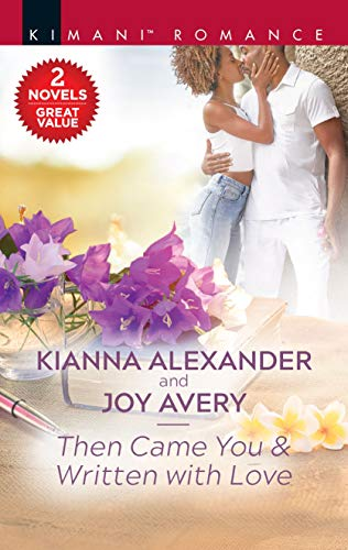Then Came You & Written with Love (Sapphire Shores Book 4)  Kianna Alexander and Joy Avery