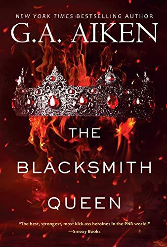 The Blacksmith Queen (The Scarred Earth Saga Book 1)  G.A. Aiken