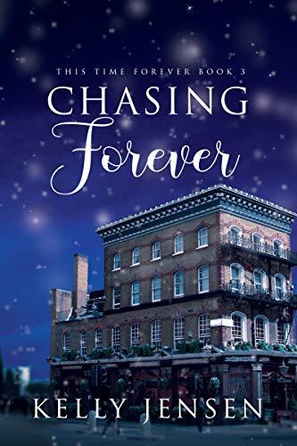 Chasing Forever Kelly Jensen