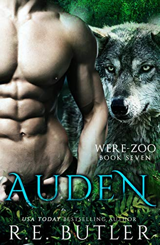 Auden (Were Zoo #7) R E Butler
