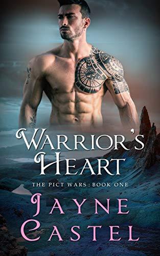 Warrior's Heart (The Pict Wars #1) Jayne Castel