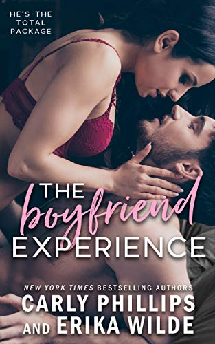 The Boyfriend Experience  Carly Phillips and Erika Wilde