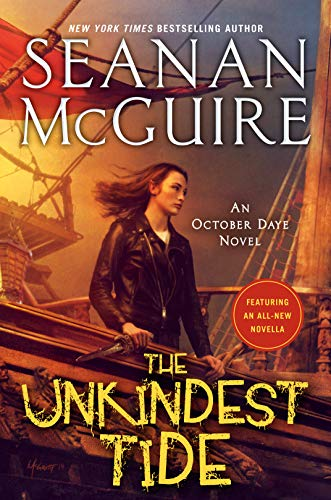 The Unkindest Tide  Seanan McGuire