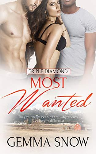 Most Wanted (Triple Diamond #3) Gemma Snow