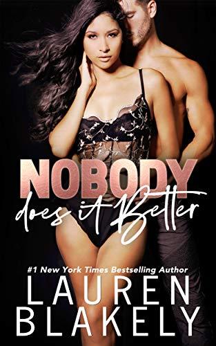 Nobody Does It Better (Lucky in Love Book 3)  Lauren Blakely