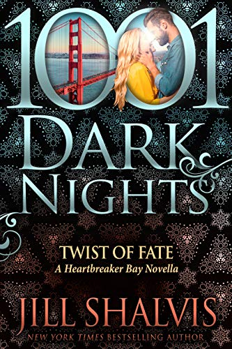 Twist of Fate: A Heartbreaker Bay Novella  Jill Shalvis