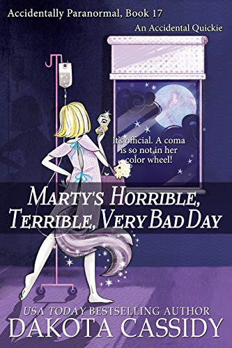 Marty's Horrible, Terrible, Very Bad Day  Dakota Cassidy