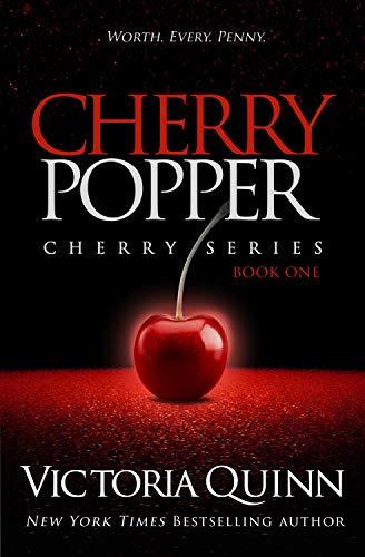 Cherry Popper Victoria Quinn