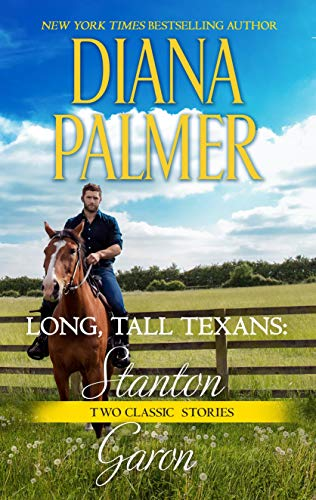 Long, Tall Texans: Stanton & Long, Tall Texans: Garon  Diana Palmer