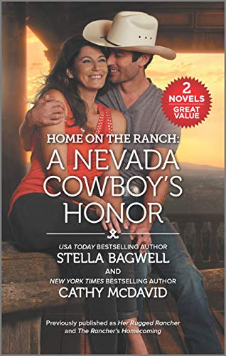 Home on the Ranch: A Nevada Cowboy's Honor  Stella Bagwell and Cathy McDavid