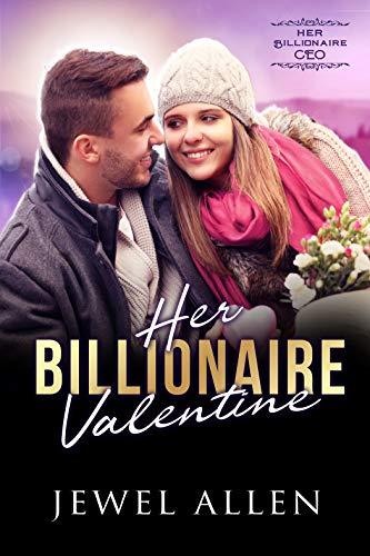 Her Billionaire Valentine Jewel Allen