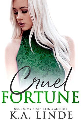 Cruel Fortune   K.A. Linde
