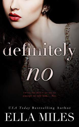 Definitely No (Maybe, Definitely Book 5) Ella Miles