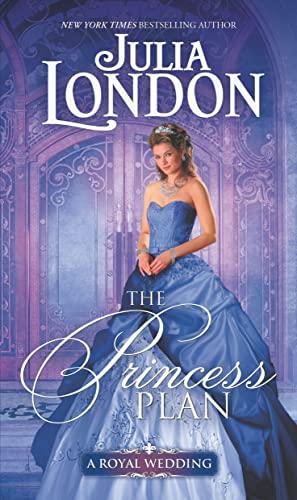The Princess Plan (A Royal Wedding) Julia London