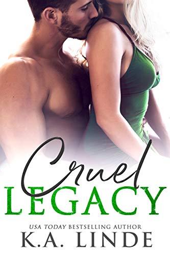 Cruel Legacy  K.A. Linde
