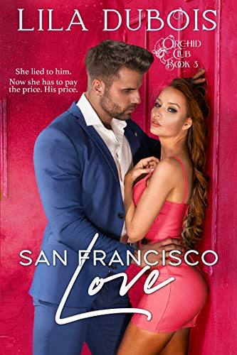 San Francisco Love  Lila Dubois