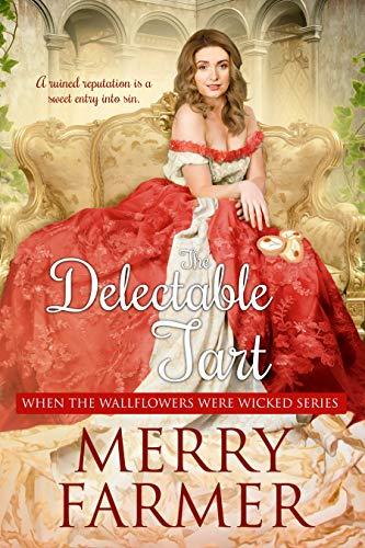 The Delectable Tart  Merry Farmer