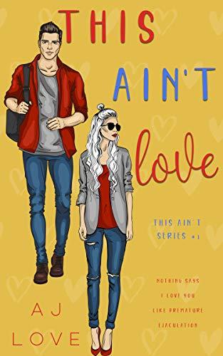 This Ain't Love (Hairy Dukes #1) AJ Love