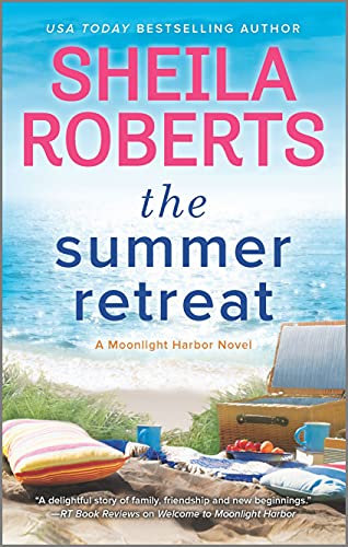 The Summer Retreat (A Moonlight Harbor Novel Book 3)   Sheila Roberts