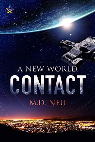 Contact (A New World #1) M.D. Neu