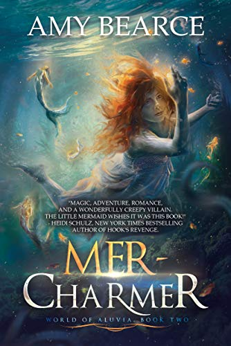 Mer-Charmer (World of Aluvia #2) Amy Bearce