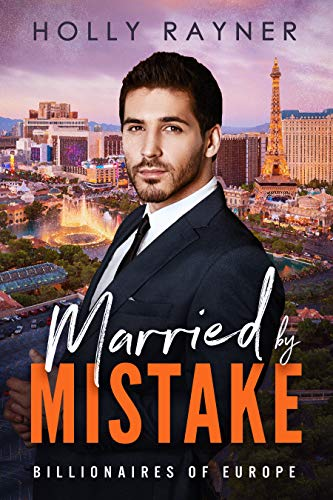 Married by Mistake Holly Rayner