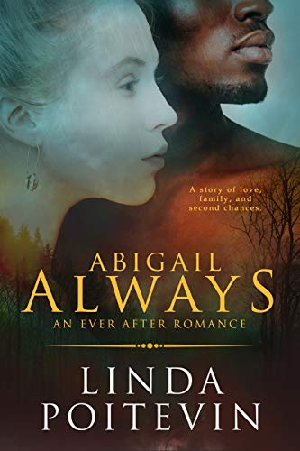 Abigail Always (Ever After Book 5) Linda Poitevin