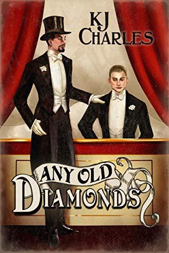Any Old Diamonds (Llilywhite Boys #1) KJ Charles