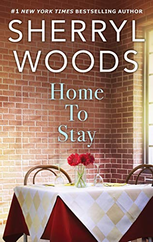 Home to Stay (The Calamity Janes)  Sherryl Woods