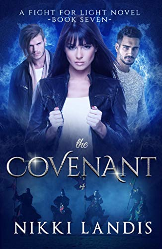 The Covenant: Dark Paranormal Romance (A Fight for Light Novel Book 7)  Nikki Landis