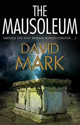 The Mausoleum  David Mark