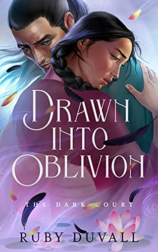 Drawn Into Oblivion (The Dark Court #2) Ruby Duvall