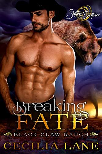 Breaking Fate (Black Claw Ranch Book 3) Cecilia Lane