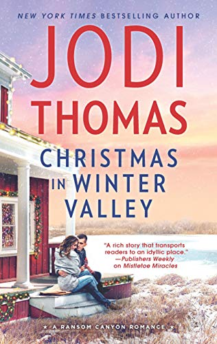 Christmas in Winter Valley (Ransom Canyon Book 8) Jodi Thomas
