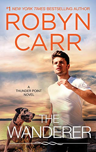 The Wanderer (Thunder Point Book 1) Robyn Carr