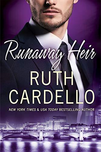 Runaway Heir (Westerly Billionaire Book 5) Ruth Cardello