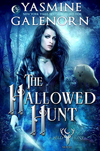 The Hallowed Hunt (Wild Hunt Book 5) Yasmine Galenorn