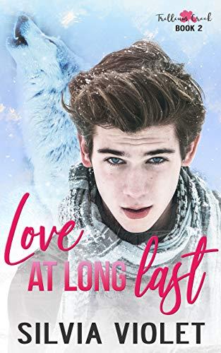 Love at Long Last (Trillium Creek #1) Silvia Violet