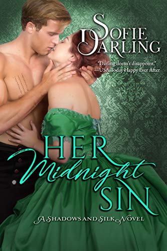 Her Midnight Sin (A Shadows and Silk Novel)   Sofie Darling
