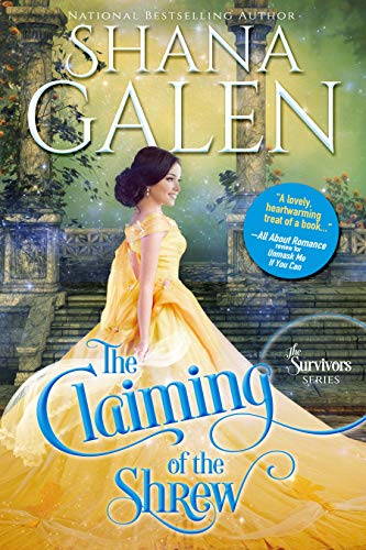 The Claiming of the Shrew (The Survivors Book 5) Shana Galen
