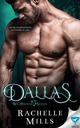 Dallas (The Wildflower Series #2) Rachelle Mills