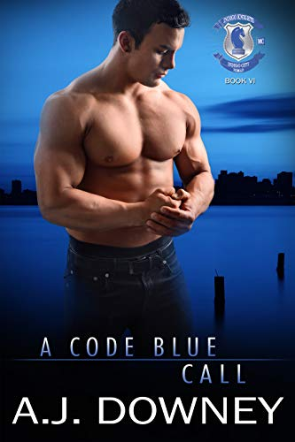 A Code Blue Call: Indigo Knights Book VI  A.J. Downey
