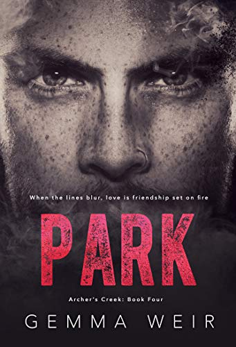 Park (Archer's Creek Book 4) Gemma Weir