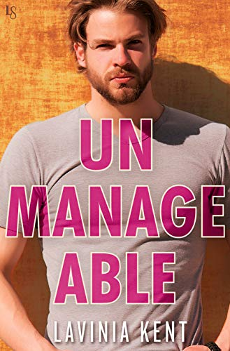 Unmanageable: A Forbidden Cove Novel Lavinia Kent