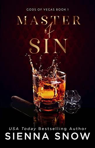 Master of Sin (Gods of Vegas Book 1)  Sienna Snow