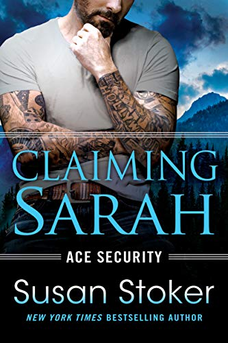 Claiming Sarah (Ace Security Book 5)   Susan Stoker