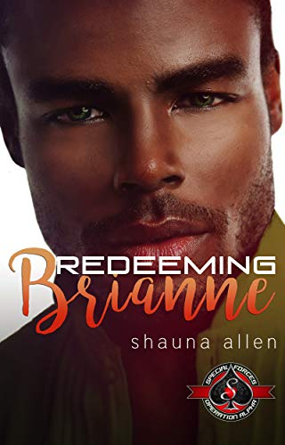 Redeeming Brianne (Special Forces: Operation Alpha)  Shauna Allen