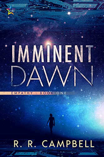 Imminent Dawn (EMPATHY #1) RR Campbell
